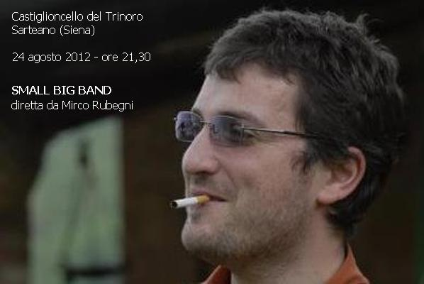 SMALL BIG BAND - 24 agosto 2012 - ore 21,30 - Sarteano (Siena)